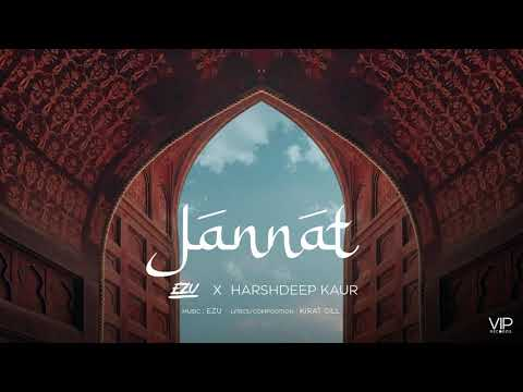 Jannat Lyrics | Ezu, Harshdeep Kaur Mp3 Song Download
