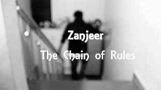 Zanjeer: The Chain Of Rules | Prahlad Productions | Open Lace Studio