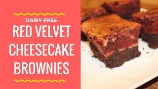 Dairy-Free Red Velvet Cheesecake Brownies + Bloopers