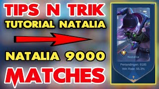 TUTORIAL DAN TIPS N TRIK HERO NATALIA - MOBILE LEGENDS