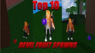 TOP 10 *BEST* DEVIL FRUIT SPAWN LOCATIONS! | Blox piece | Roblox