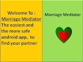 Marriage Mediator .. Free Application for dating and marriage