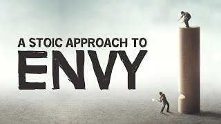 A Stoic Approach To Envy
