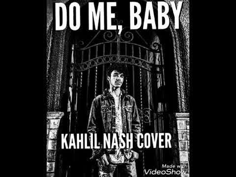 Do Me, Baby (Prince Cover)