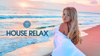 House Relax  New And Best Deep House Music | Chill Out Mix #11