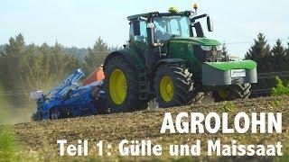 Lohnunternehmen Agrolohn im Frühjahr: Gülleausbringung und Maissaat