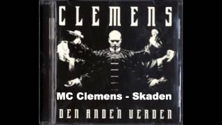 MC Clemens - Skaden