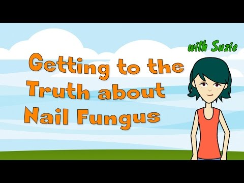 Getting to the Truth about Nail Fungus