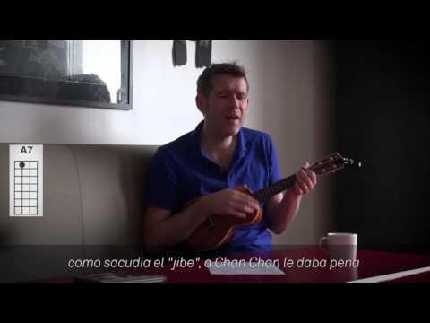 CHAN CHAN / COMPAY SEGUNDO UKULELE TUTORIAL, CHORDS & LYRICS