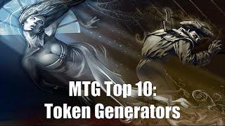 MTG Top 10:  Token Generators