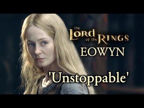 LoTR Eowyn  'Unstoppable'