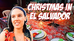My Christmas in El Salvador!