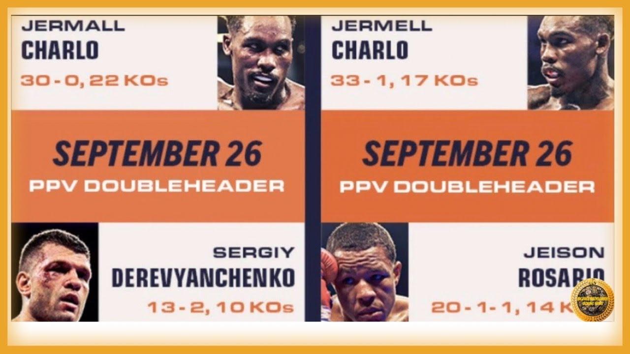 THE PBC DO IT AGAIN! CHARLO vs DEREVYENCHENKO & CHARLO vs ROSARIO ...