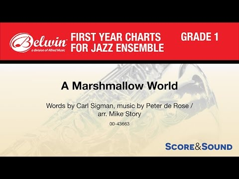 A Marshmallow World, arr. Mike Story - Score & Sound