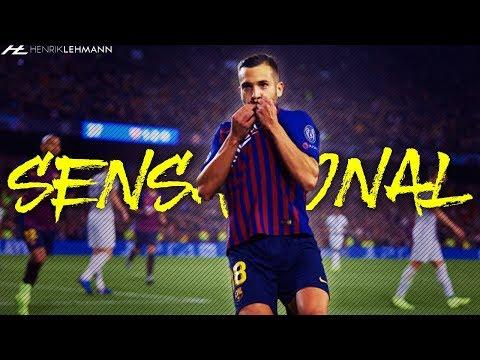 Jordi Alba - Sensational | 2019