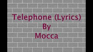 [3.94 MB] TELEPHONE (LYRICS) - MOCCA