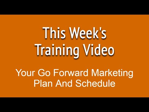 Small Business Marketing Tip 26 of 56 Your Go Forward Marketing Plan and Schedule