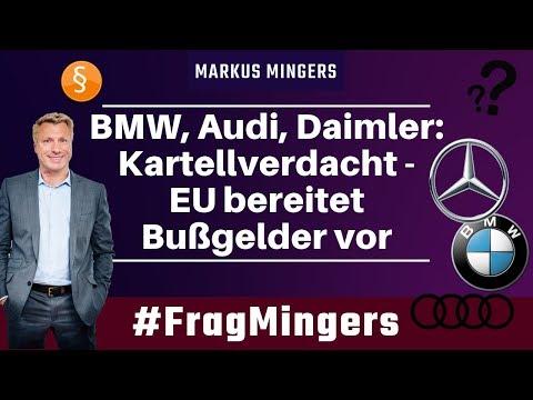 BMW, Audi, Daimler: Kartellverdacht - EU bereitet Bußgelder vor!   #FragMingers