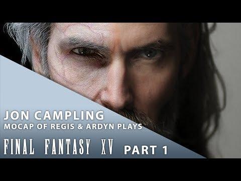【Final tasy XV】 Stream featuring Jon Campling