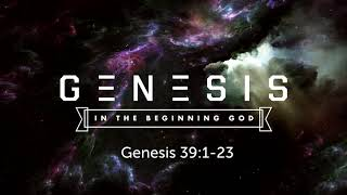 Canby Christian Church ~ Genesis 39: 1-23