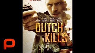 Dutch Kills (Full Movie) Crime, Drama, Thriller