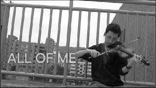 All Of Me - John Legend - James Poe Violin Cover