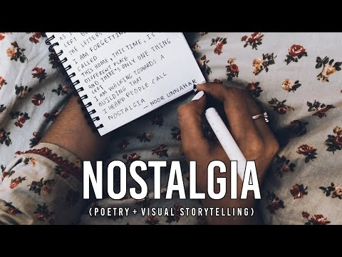 nostalgia (poetry + visual storytelling)