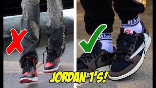 HOW TO STYLE JORDAN 1's THE RIGHT WAY!