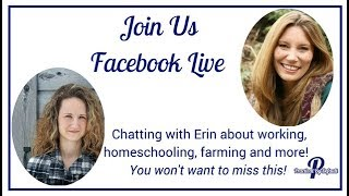 Interview with Erin About How She Does (or doesn't) Do It All (LIVE Replay)