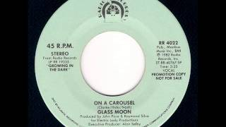 Glass Moon - On A Carousel (1982)