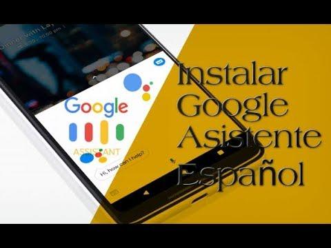 Activar Google Asistente en español para android 2017 (Sin Root)