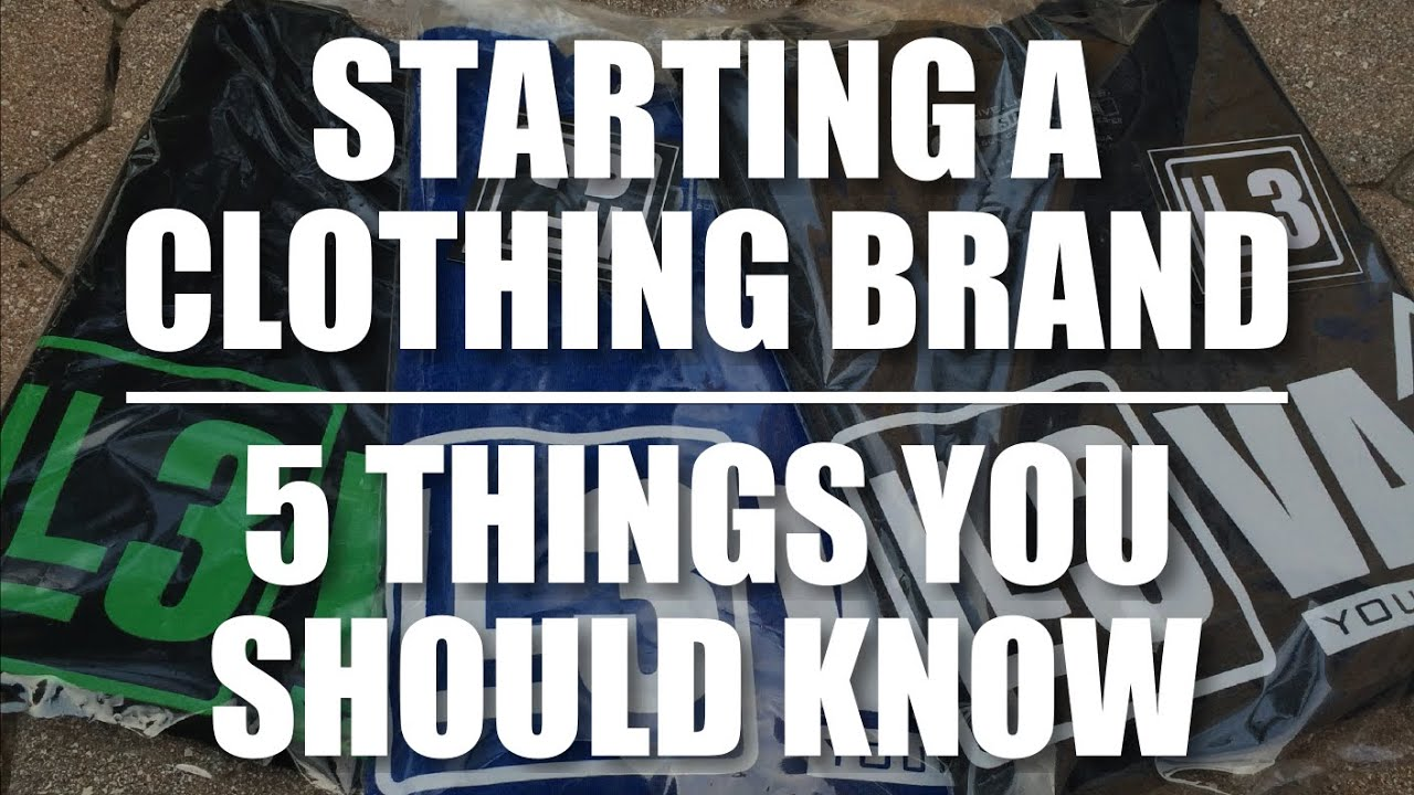 3dfd426e1a Starting A Clothing Brand | 5 Things You Should Know