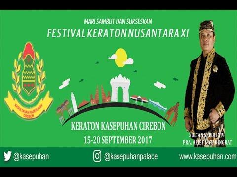 Keraton Kasepuhan Cirebon Tuan Rumah Festival Keraton Nusantara 2017