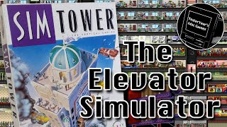 Sim Tower – Review of the Elevator Simulator With Sky Scraper Building On the Side