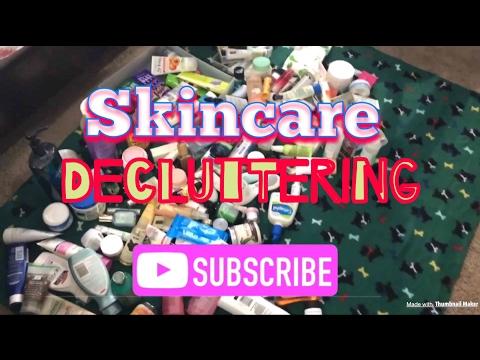 Skincare Declutter Pt#1