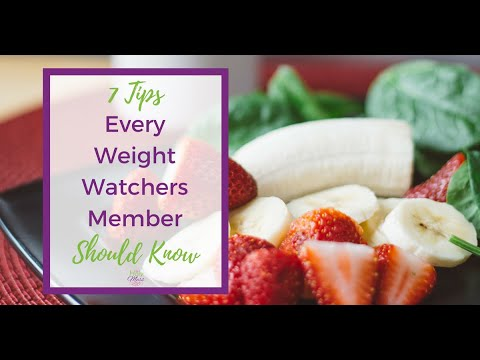 7 Tips Every Weight Watchers Member Should Know Video