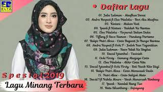 LAGU MINANG TERBARU 2019 (TOP HITS) Terpopuler - POP MINANG TERBARU 2019