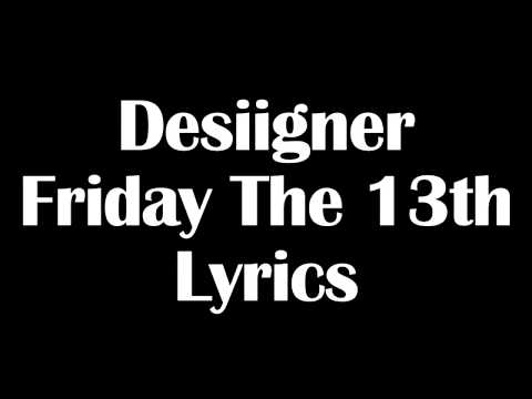 Desiigner – Friday The 13th Lyrics