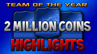 Team of the Year Pack Opening! - 2 MILLION COINS HIGHLIGHTS! Thumbnail