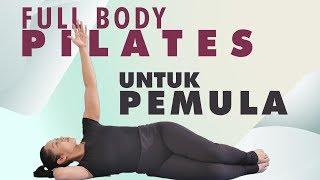 Latihan Pilates Untuk Pemula   30 Menit Full Body Pilates