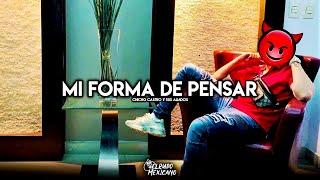 Mi Forma De Pensar - Chicho Castro (Corridos Nuevos 2019)