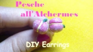 Pesche All'alchermes In Pasta Polimerica (alchermes Peaches Earrings) - Polymer Clay Tutorial