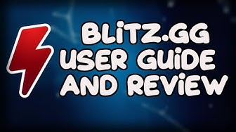 Blitz.gg is it good? A review and User Guide for 2019
