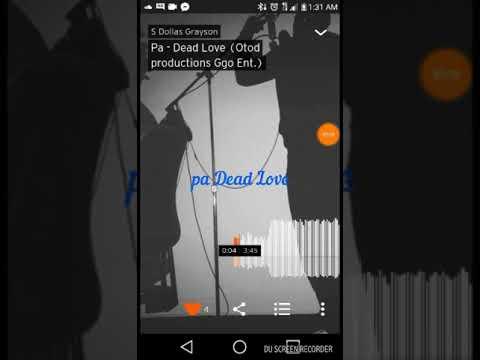Pa - Dead Love (Ggi Produced Otod Duck productions)
