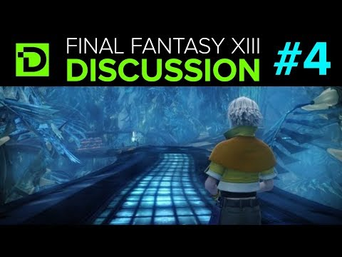 Exploration and Linearity - Final Fantasy XIII Discussion (Part 4)