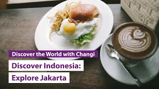 Discover Indonesia Jakarta