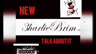 "3harlieBrim- ""Talk About It"" (Popperazzi Po × Tommy Gzz Diss)"