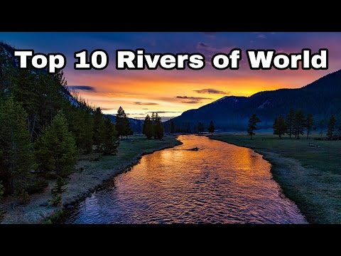 Top 10 rivers in world | RIVERS OF WORLD |
