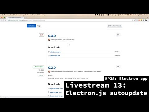 BPJS: Electron app - Livestream 13 - Setting up Electron auto-update