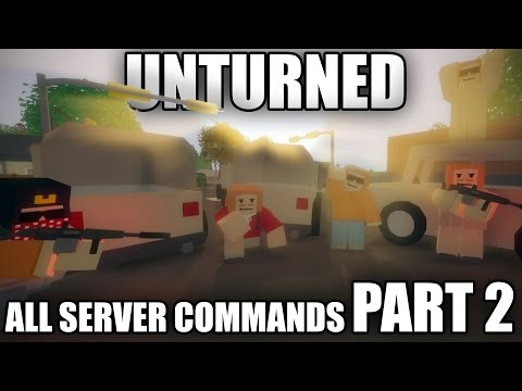 All Unturned 3.0 SERVER COMMANDS - PART 2